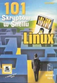 101 skryptów w Shellu. Linux - okładka książki