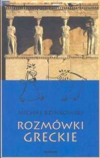 Rozmówki greckie - Michał Bzinkowski - okładka książki