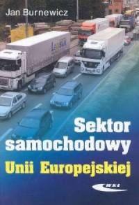 Sektor samochodowy Unii Europejskiej - okładka książki