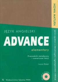 Advance elementary. Język angielski. Przewodnik metodyczny i scenariusze lekcji (+ CD) - okładka książki