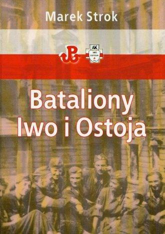 Bataliony Iwo i Ostoja - okładka książki