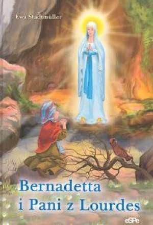 Bernadetta i pani z Lourdes - okładka książki
