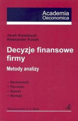 Decyzje finansowe firmy. Metody - okładka książki