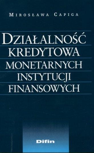 Działalność kredytowa monetarnych - okładka książki
