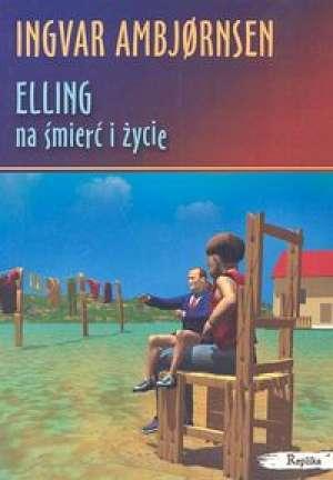 Elling. Na śmierć i życie - okładka książki