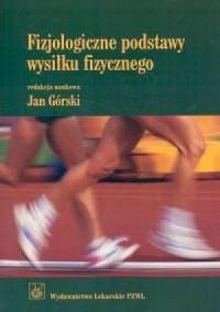 Fizjologiczne podstawy wysiłku fizycznego - okładka książki