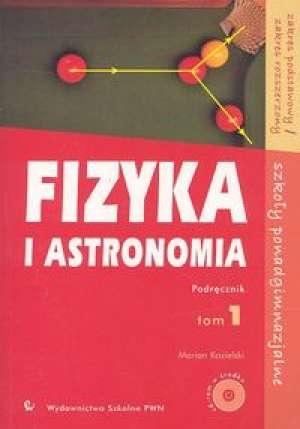 Fizyka i astronomia. Tom 1. Szkoły - okładka podręcznika