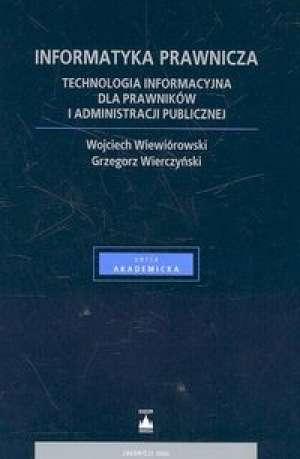 Informatyka prawnicza. Seria akademicka - okładka książki