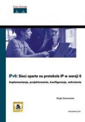 IPv6. Sieci oparte na protokole - okładka książki
