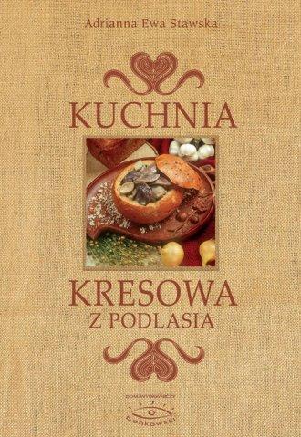 Kuchnia kresowa - okładka książki