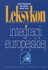 Leksykon integracji europejskiej (+ CD) - okładka książki