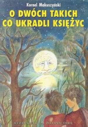 O dwóch takich, co ukradli Ksieżyc - okładka książki