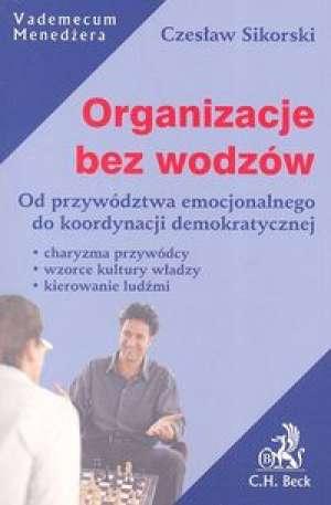 Organizacje bez wodzów - okładka książki