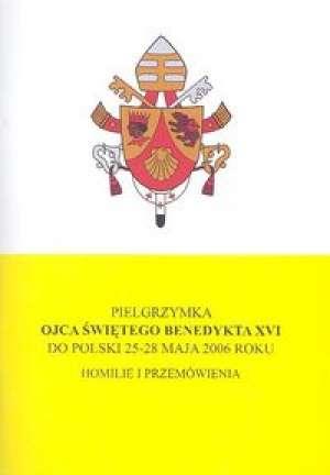 Pielgrzymka Ojca Świętego Benedykta - okładka książki