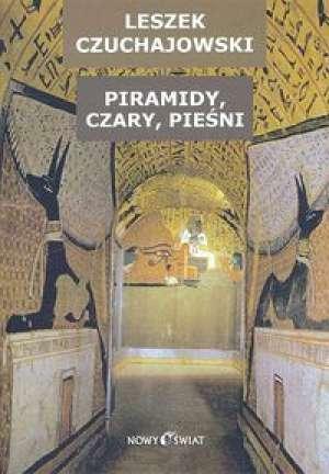 Piramidy, czary, pieśni - okładka książki