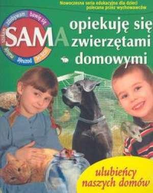 Sam opiekuję się zwierzętami domowymi - okładka książki