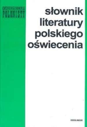 Słownik literatury polskiego oświecenia - okładka książki