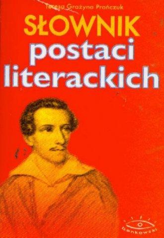 Słownik postaci literackich - okładka książki