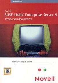 SUSE Linux. Enterprise Server 9. Podręcznik administratora - okładka książki