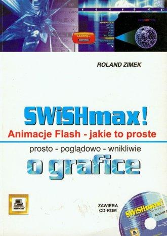 SWiSHmax! Animacje Flash jakie - okładka książki