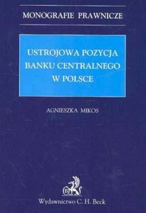 Ustrojowa pozycja banku centralnego - okładka książki