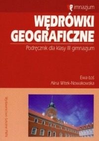 Wędrówki geograficzne. Klasa 3. Gimnazjum. Podręcznik - okładka podręcznika