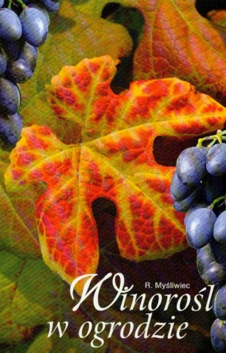Winorośl w ogrodzie - okładka książki