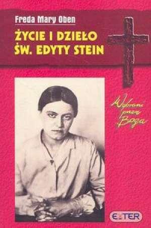 Życie i dzieło św. Edyty Stein - okładka książki